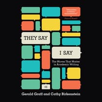 They Say, I Say by Gerald Graff audiobook