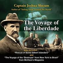The Voyage of the Liberdade by Captain Joshua Slocum audiobook
