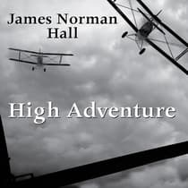 High Adventure by James Norman Hall audiobook
