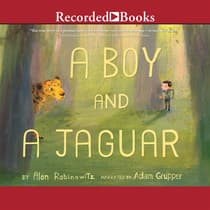 A Boy and a Jaguar by Alan Rabinowitz audiobook