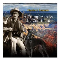 A Tramp across the Continent by Charles Fletcher Lummis audiobook