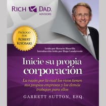 Rich Dad Advisors: Inicie su propia corporación by Garrett Sutton audiobook