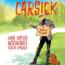 Carsick by John Waters audiobook