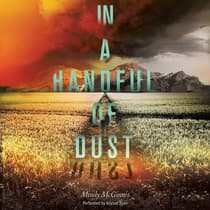 In a Handful of Dust by Mindy McGinnis audiobook