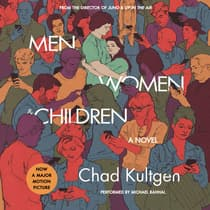 Men, Women & Children Tie-in by Chad Kultgen audiobook