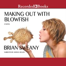 Making Out with Blowfish by Brian Sweany audiobook