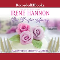 One Perfect Spring by Irene Hannon audiobook