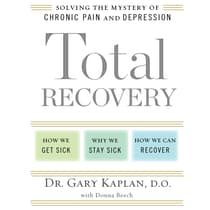 Total Recovery by Gary Kaplan, D.O. audiobook