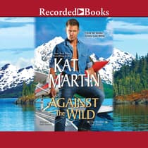 Against the Wild by Kat Martin audiobook