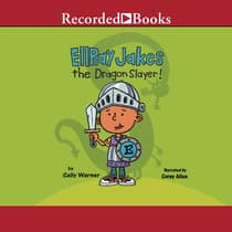 EllRay Jakes the Dragon Slayer! by Sally Warner audiobook