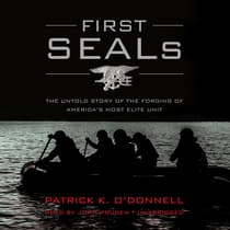 First SEALs by Patrick K. O'Donnell audiobook