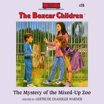 The Mystery of the Mixed-Up Zoo by Gertrude Chandler Warner audiobook