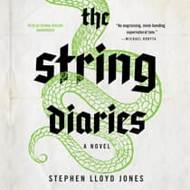 The String Diaries by Stephen Lloyd Jones audiobook
