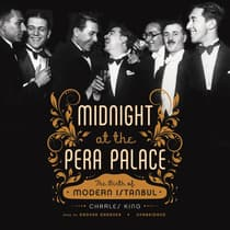 Midnight at the Pera Palace by Charles King audiobook