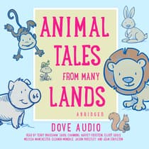 Animal Tales from Many Lands by Dove Audio audiobook