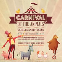 Carnival of the Animals by Camille Saint-Saëns audiobook