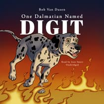 One Dalmatian Named Digit by Bob Van Dusen audiobook