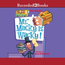 Mr. Macky is Wacky! by Dan Gutman audiobook