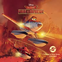 Planes: Fire & Rescue by Disney Press audiobook