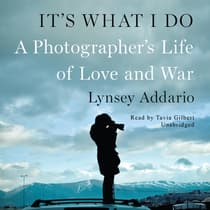 It's What I Do by Lynsey Addario audiobook