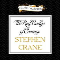The Red Badge of Courage by Stephen Crane audiobook
