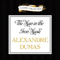 The Man in the Iron Mask by Alexandre Dumas audiobook