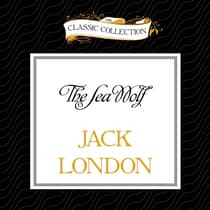 The Sea Wolf by Jack London audiobook