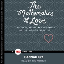 The Mathematics of Love by Hannah Fry audiobook