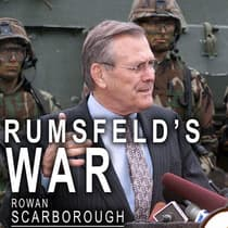 Rumsfeld's War by Rowan Scarborough audiobook