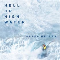 Hell or High Water by Peter Heller audiobook