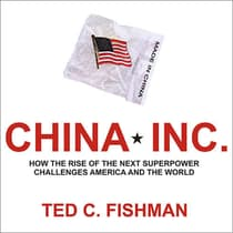 China, Inc. by Ted C. Fishman audiobook