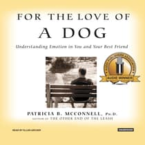 For the Love of a Dog by Patricia B. McConnell audiobook