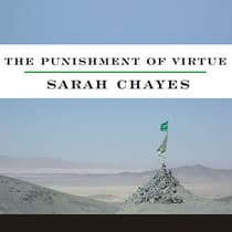 The Punishment of Virtue by Sarah Chayes audiobook