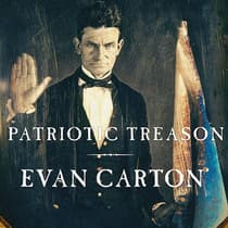 Patriotic Treason by Evan Carton audiobook