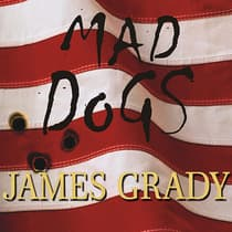 Mad Dogs by James Grady audiobook