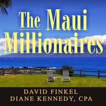 The Maui Millionaires by David Finkel audiobook