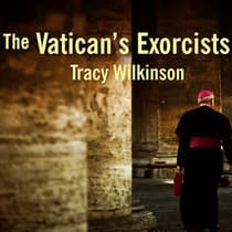 The Vatican's Exorcists by Tracy Wilkinson audiobook