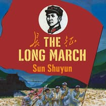 The Long March by Sun Shuyun audiobook