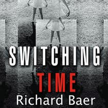 Switching Time by Richard Baer audiobook