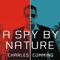 A Spy by Nature by Charles Cumming audiobook