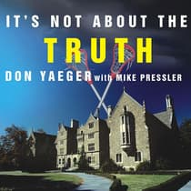It's Not About the Truth by Mike Pressler audiobook