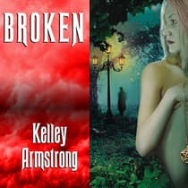 Broken by Kelley Armstrong audiobook
