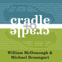 Cradle to Cradle by William McDonough audiobook
