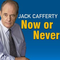Now or Never by Jack Cafferty audiobook