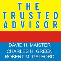 The Trusted Advisor by David H. Maister audiobook