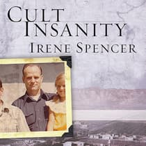 Cult Insanity by Irene Spencer audiobook
