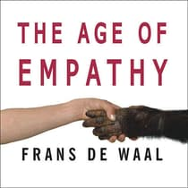 The Age of Empathy by Frans de Waal audiobook