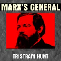 Marx's General by Tristram Hunt audiobook