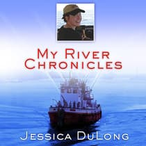 My River Chronicles by Jessica DuLong audiobook