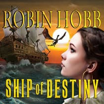 Ship of Destiny by Robin Hobb audiobook